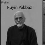 Profile: Ruyin Pakbaz [1939 – ]